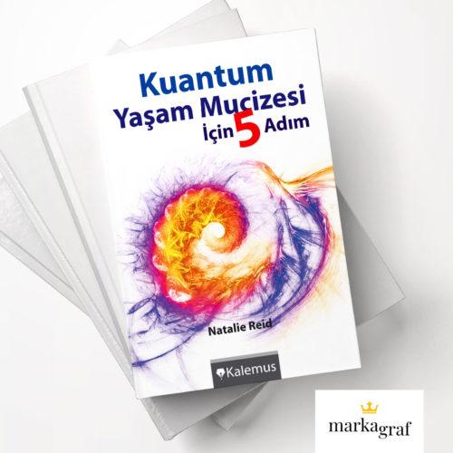 Kuantum Yaşam Mucizesi için 5 Adım - Kalemus Yayınları